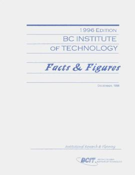 1996 Edition BCIT Facts and Figures, December 1996