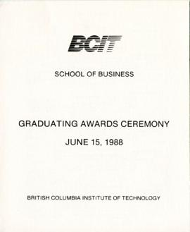 BCIT School of Business, Graduating awards ceremony; June 15, 1988, program
