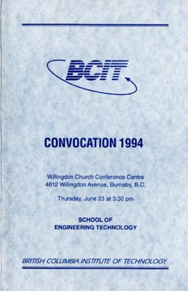 BCIT Convocation 1994, School of Engineering Technology, June 23, 1994, program