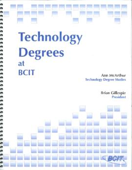 Technology Degrees at BCIT by Ann McArthur, Technology Degree Studies and Brian Gillespie, President
