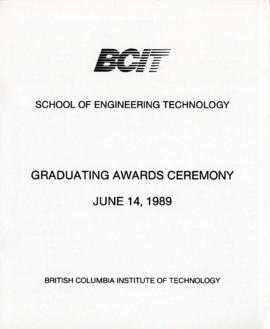 BCIT School of Engineering Technology, Graduating awards ceremony; June 14, 1989, program