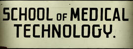 School of Medical Technology [wood sign, prior to 1964] verso