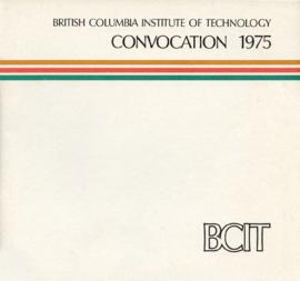 BCIT Convocation 1975; program and awards