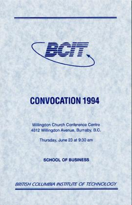 BCIT Convocation 1994, School of Business, June 23, 1994, program