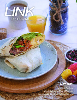 Link magazine May 2019 BCIT & Beyond [1 of 4 unique covers; burrito]