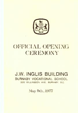 Official opening ceremony J.W. Inglis Building Burnaby Vocational School, May 5, 1977