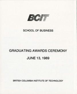 BCIT School of Business, Graduating awards ceremony; June 13, 1989, program