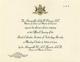 Invitation to the official opening of the British Columbia Institute of Technology, Monday Octobe...