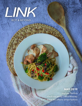 Link magazine May 2019 BCIT & Beyond [2 of 4 unique covers; pasta]