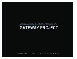 British Columbia Institute of Technology Gateway Project [2010]
