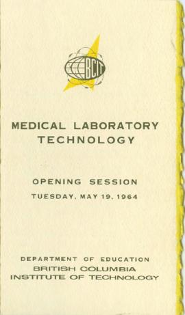 Medical Laboratory Technology: Opening session, Tuesday May 19, 1964, Department of Education, Br...